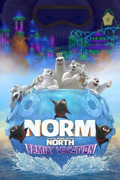 دانلود انیمیشن Norm of the North: Family Vacation 2020 با لینک مستقیم