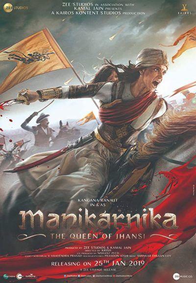 دانلود فیلم هندی Manikarnika: The Queen of Jhansi 2019