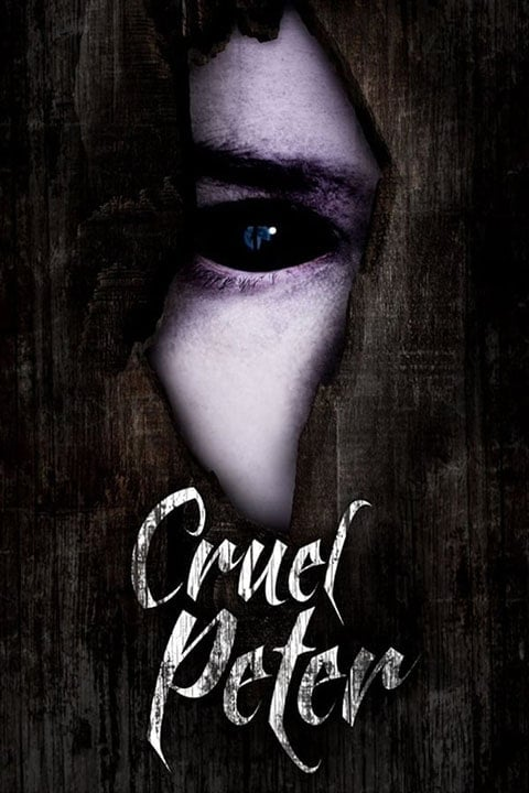 دانلود فیلم Cruel Peter 2019 با لینک مستقیم