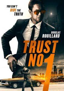 دانلود فیلم Trust No 1 2019
