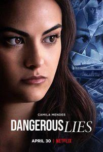 دانلود فیلم دروغ خطرناک Dangerous Lies 2020
