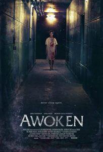دانلود فیلم ترسناک بیدار Awoken 2019