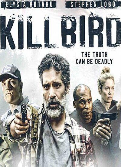 دانلود فیلم پرنده را بکش دوبله فارسی Killbird 2019