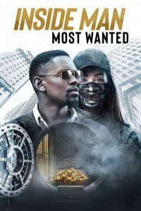 دانلود فیلم نفوذی: تحت تعقیب دوبله فارسی Inside Man: Most Wanted 2019
