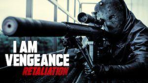 دانلود فیلم I Am Vengeance: Retaliation 2020 دوبله فارسی و کیفیت عالی