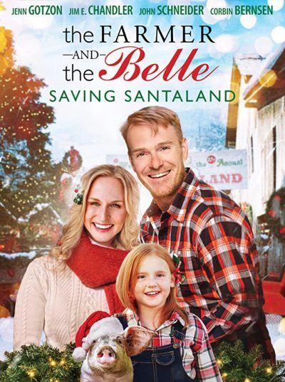 دانلود فیلم The Farmer And The Belle Saving Santaland 2020