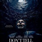 دانلود فیلم به روح چیزی نگو دوبله فارسی Don't Tell a Soul 2021